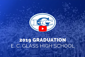 2019 Graduation E. C. Glass High School